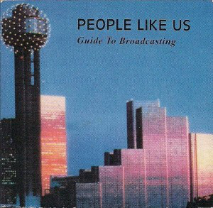 People Like Us - Guide To Broadcasting