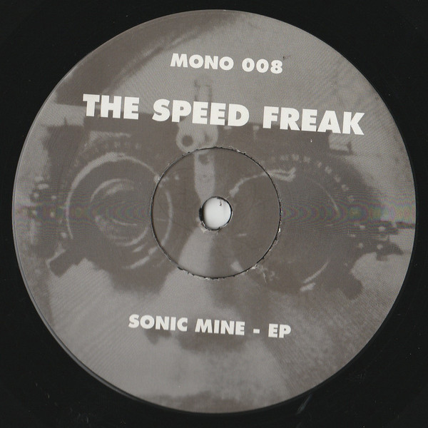 Speed Freak, The - Sonic Mine - EP