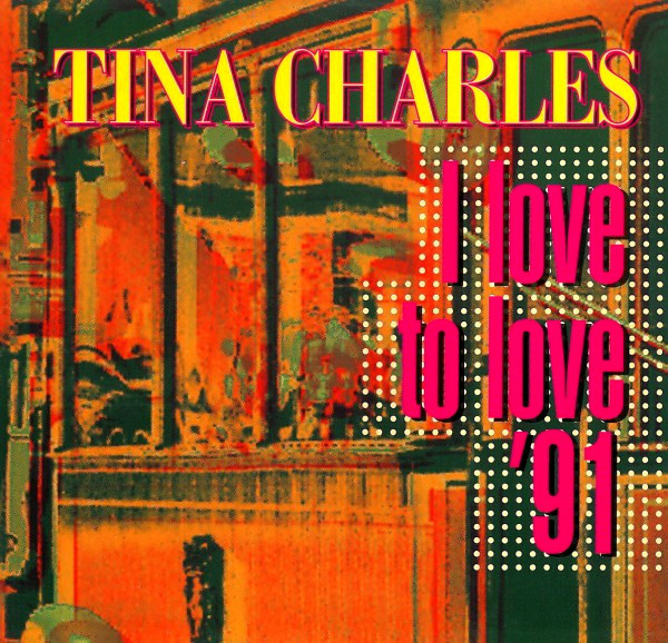 Tina Charles - I Love To Love '91