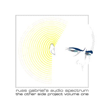 Russ Gabriel - The Other Side Project Volume One
