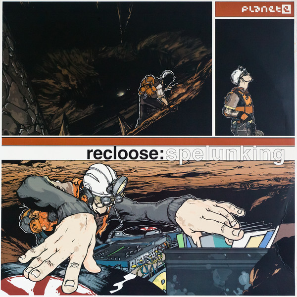 Recloose - Spelunking EP