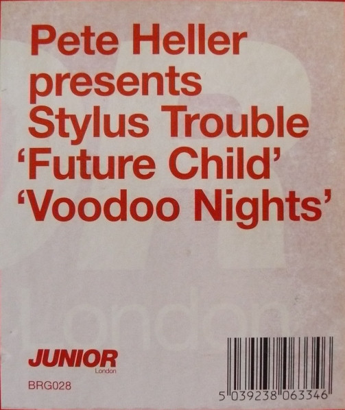 Pete Heller - Future Child / Voodoo Nights