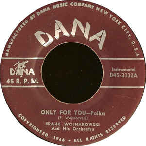 Frank Wojnarowski & Orchestra - Only For You - Polka / Gay Farmer - Oberek
