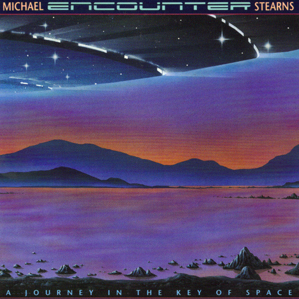 Michael Stearns - Encounter (A Journey In The Key Of Space)