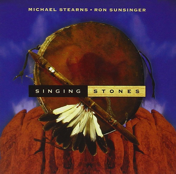 Michael Stearns - Singing Stones