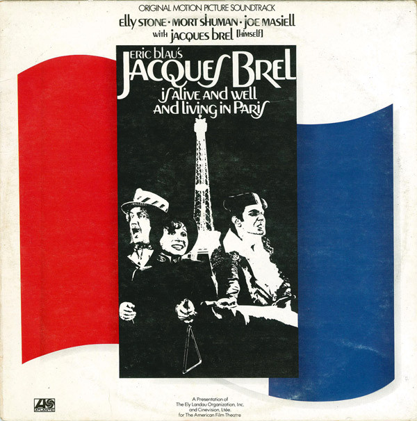 Joe Masiell - Eric Blau's Jacques Brel Is Alive And Well And Living In Paris
