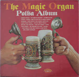 Magic Organ, The - Polka Album