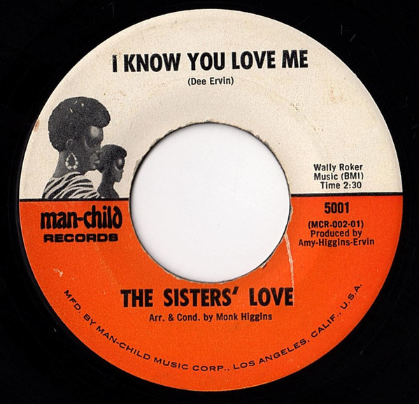 Sisters Love, The - I Know You Love Me / This Time Tomorrow