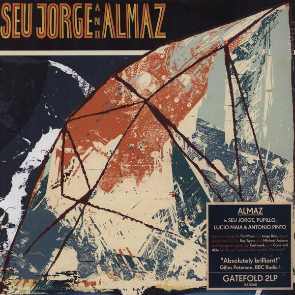 Seu Jorge - Seu Jorge And Almaz