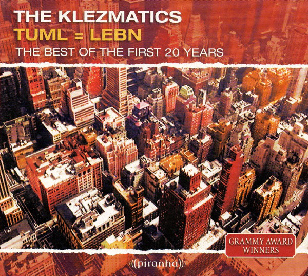 Klezmatics, The - Tuml = Leben. The Best Of The First 20 Years