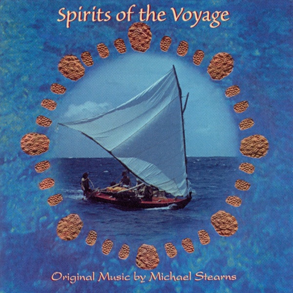 Michael Stearns - Spirits Of The Voyage