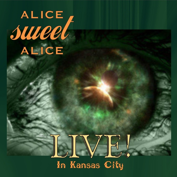 Alice Sweet Alice - ASA Live! In Kansas City