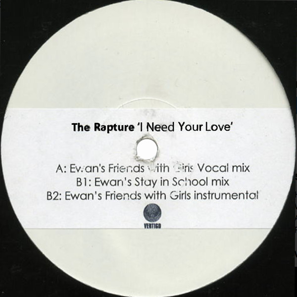 Rapture, The - I Need Your Love