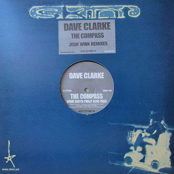 Dave Clarke - The Compass (Josh Wink Remixes)