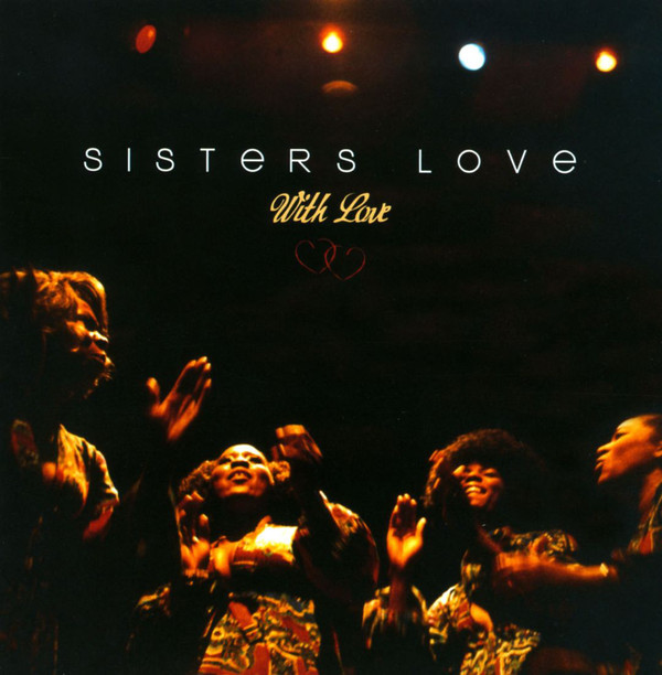 Sisters Love, The - With Love