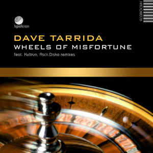 Dave Tarrida, Mike Fuzz - Wheels Of Misfortune cover of release