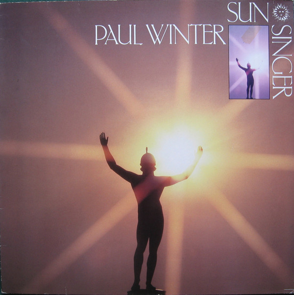 Paul Winter (2) - Sun Singer