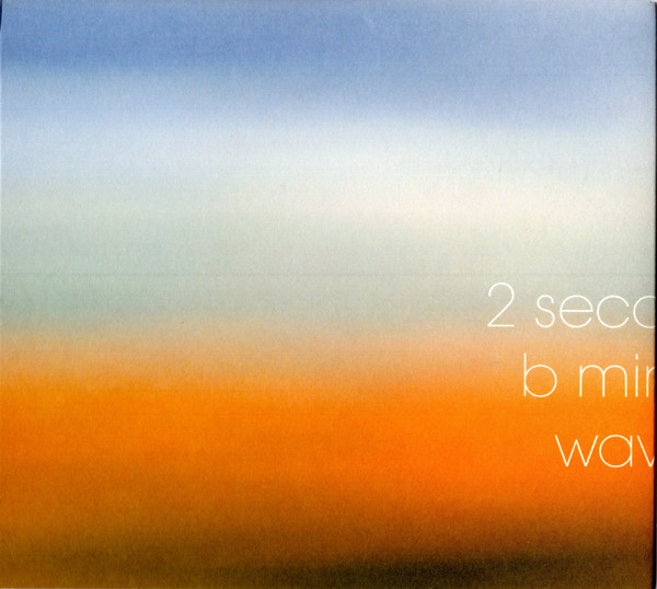 Taku Sugimoto - 2 Seconds / B Minor / Wave