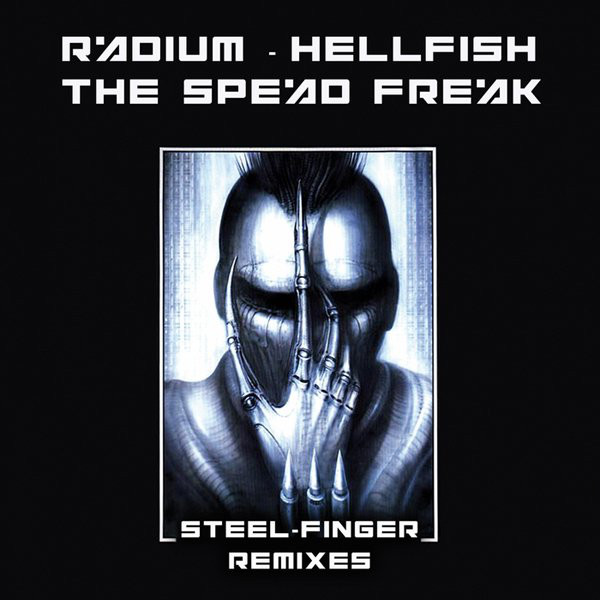 Speed Freak, The - Steel-Finger Remixes