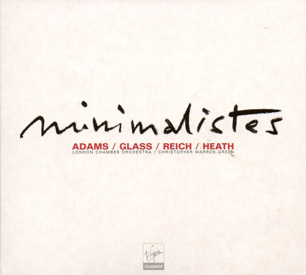 Philip Glass - Minimalistes
