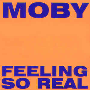 Moby - Feeling So Real cover of release