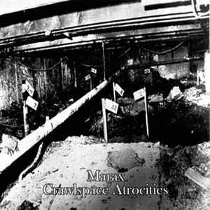 Marax - Crawlspace Atrocities cover of release
