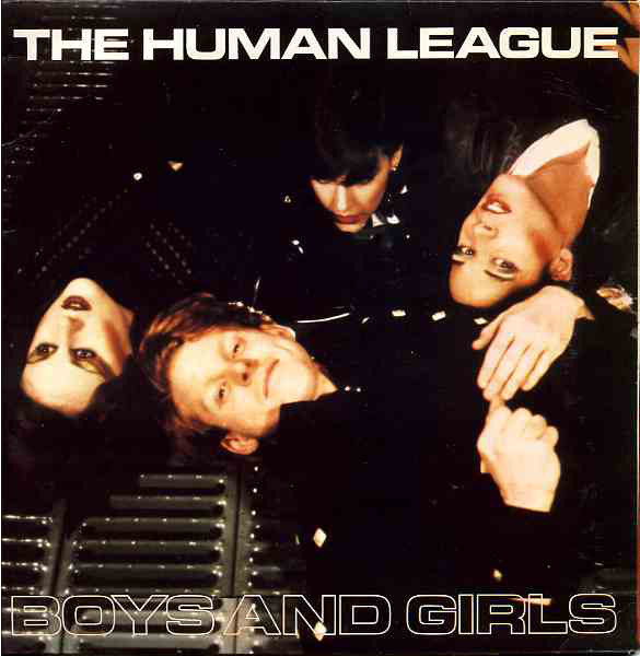 Human League, The - Boys And Girls