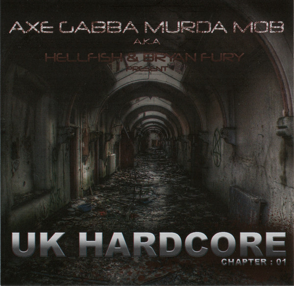 Bryan Fury - UK Hardcore - Chapter: 01