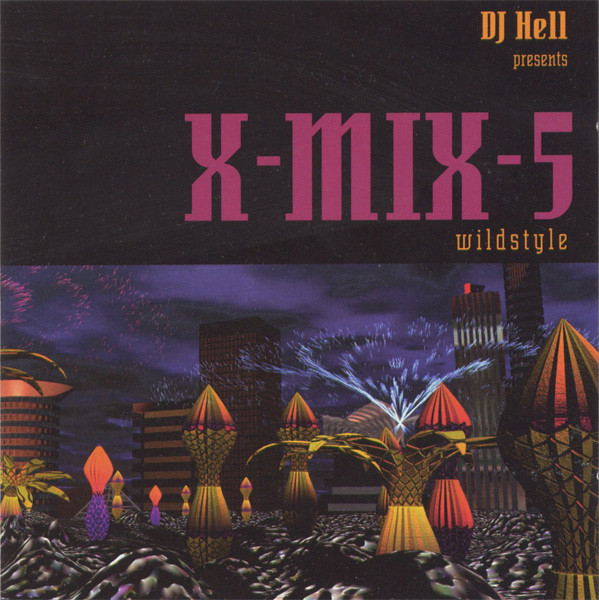 Hell - X-Mix-5 - Wildstyle