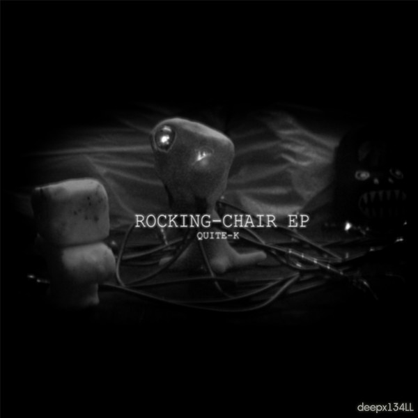 Quite-k - Rocking-Chair EP