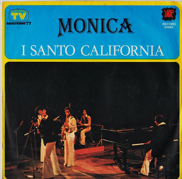 I Santo California - Monica
