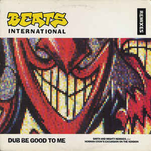 Beats International - Dub Be Good To Me (Remixes) cover of release