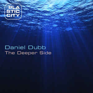 Daniel Dubb - The Deeper Side cover of release