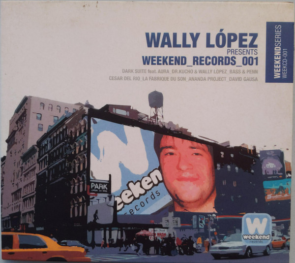 Wally Lopez - Wally López Presents: Weekend Records 001
