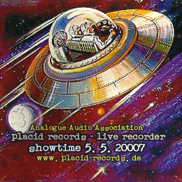 Analogue Audio Association - Placid Records - Live Recorder (Showtime 5.5.2007)