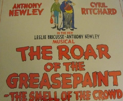 Anthony Newley - The Roar Of The Greasepaint - The Smell Of The Crowd