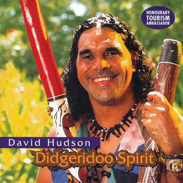 David Hudson - Didgeridoo Spirit