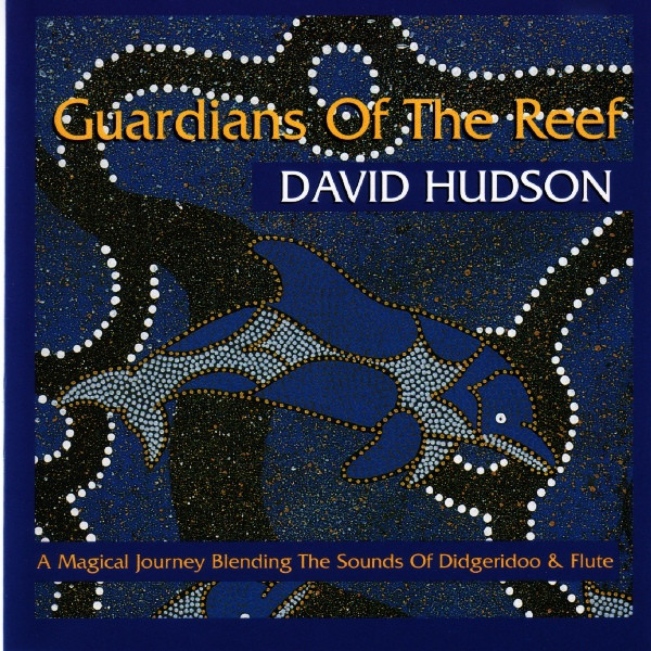 David Hudson - Guardians Of The Reef