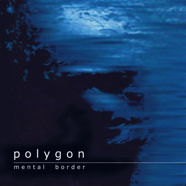 Polygon - Mental Border