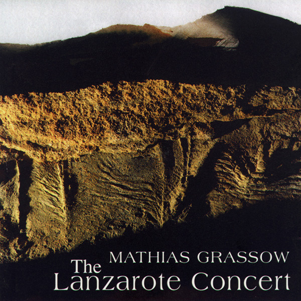 Mathias Grassow - The Lanzarote Concert