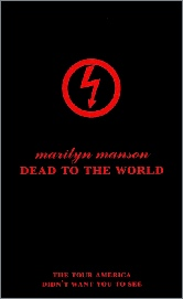 Marilyn Manson - Dead To The World