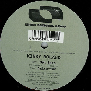 Kinky Roland - Get Some / Salvation