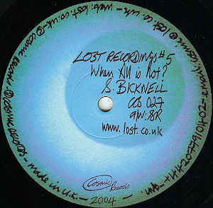 Steve Bicknell - Lost Recordings #5 - When All Is Not? cover of release