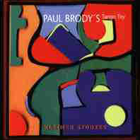 Paul Brody's Tango Toy - Klezmer Stories