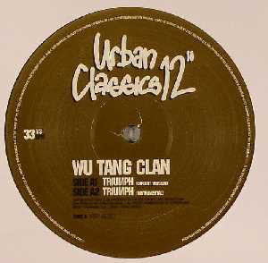 Wu-Tang Clan - Triumph / Protect Ya Neck (The Jump Off)