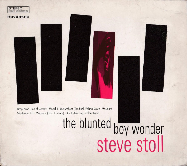 Steve Stoll - The Blunted Boy Wonder