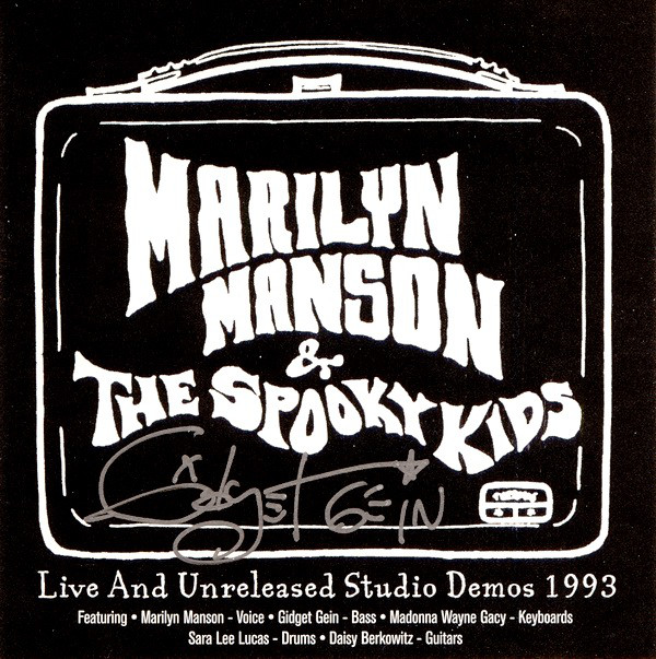 Marilyn Manson & The Spooky Kids - Live And Unreleased Studio Demos 1993