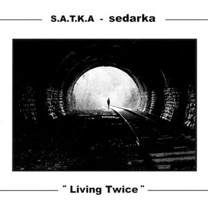 Sedarka - Living Twice