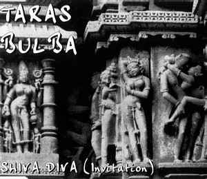 Taras Bulba - Shiva Diva (Invitation) cover of release
