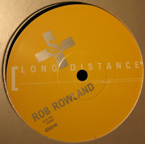 Rob Rowland - Long Distance / Zero Tolerance